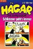 Image de Hägar der Schreckliche. Schlimmer geht's immer. (Bd. 29).
