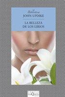 La belleza de los lirios (Fabula (tusquets)) por John Updike