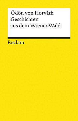 Geschichten aus dem Wiener Wald: Volksstück (Reclams Universal-Bibliothek)