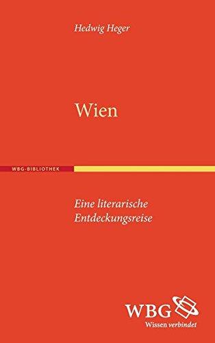 Wien: Eine literarische Entdeckungsreise