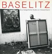 Georg Baselitz. Eine fotografische Studie von Edward Quinn.