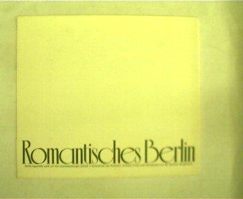 Romantisches Berlin, 5 Aquarelle rund um das Charlottenburger Schloß (im Passepartout), -