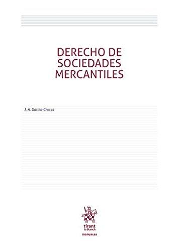 Derecho de Sociedades Mercantiles (Manuales de Derecho Civil y Mercantil)