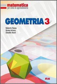 Matematica per unità di apprendimento. Geometria. Per la Scuola media: 3