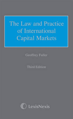 Fuller: The Law and Practice of International Capital Markets