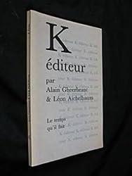 K éditeur