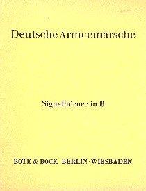 Deutsche Armeemärsche: Zusatzstimmen zu einigen Märschen aus Band 1 und 2. Band 1 und 2. Blasorchester. Signalhorn/Horn.