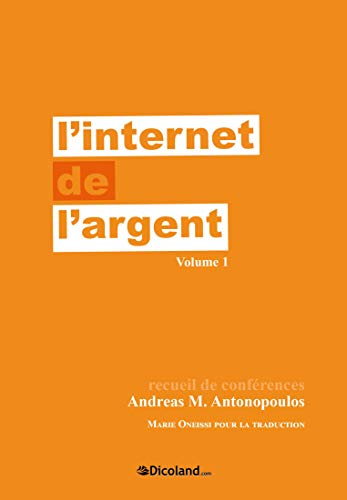 LInternet de largent vol. 1 (French Edition) eBook: Andreas ...