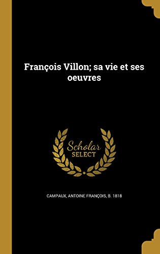 Francois Villon [Pdf/ePub] eBook