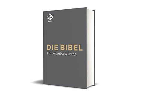 Die Bibel. Großdruck. Mit Familienchronik.: Gesamtausgabe. Revidierte Einheitsübersetzung 2017