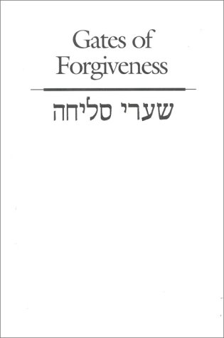Shaare Selihah = Gates of Forgiveness: The Union Selichot Service : A Service of Preparation for the Days of Awe por Chaim Stern