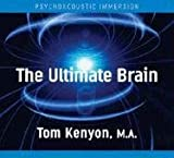 The Ultimate Brain: Psychoacoustic Immersion
