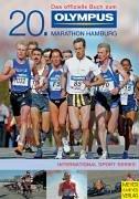 Das offizielle Buch zum 20. Olympus Marathon Hamburg