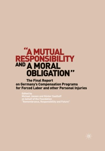 a-mutual-responsibility-and-a-moral-obligation-the-final-report-on-germanys-compensation-programs-fo