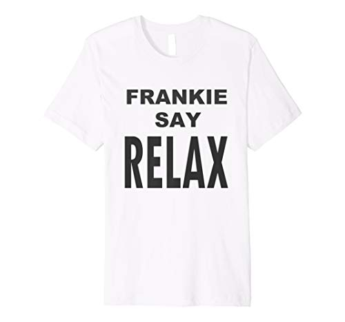 Frankie Say Relax 80s T-shirt for Men or Women, 5 colours