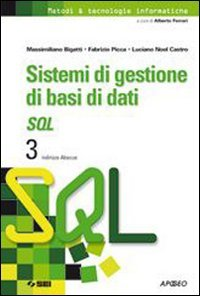 Sistemi di gestione di basi di dati. SQL 3 indirizzo Abacus