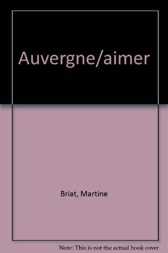 Aimer l'Auvergne