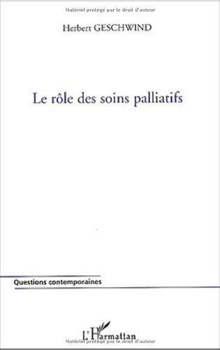 Le rôle des soins palliatifs par Herbert Geschwind