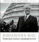 Johannes Rau: Porträt eines Präsidenten