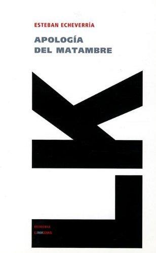 Apología del Matambre (Memoria) por Esteban Echeverría