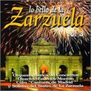 Vol. 3-Lo Bello de la Zarazuel [Import allemand]