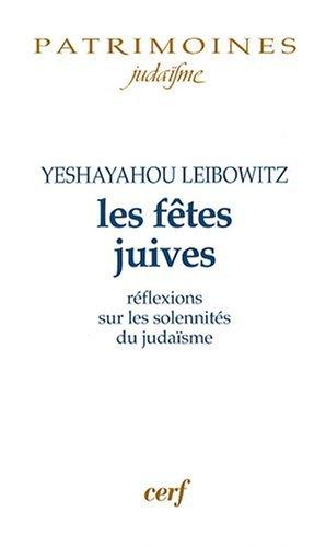 Les fêtes juives : Réflexions sur les solennités du judaïsme
