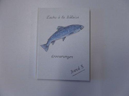 lachs-a-la-baloise-erinnerungen-3-band