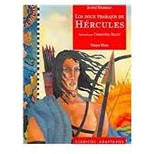6. Los doce trabajos de Hércules (Clásicos Adaptados)