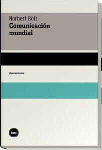 Comunicacion Mundial por Norbert Bolsz