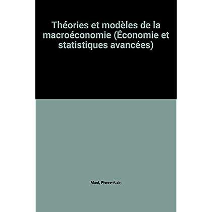 Théories et modèles de la macroéconomie (Économie et statistiques avancées)