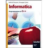 Informatica. Programmazione in C++. Con espansione online. Per gli Ist. tecnici