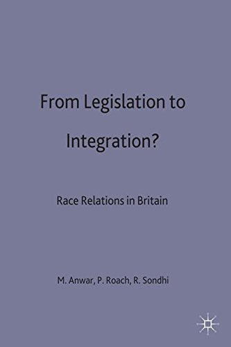From Legislation to Integration: Twenty-two Years of the Race Relations Act, 1976 (Migration, Minorities and Citizenship)