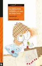 La detective Julieta y el caso del Ratón Pérez (Labericuentos)