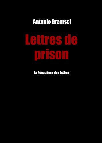 Lettres de prison par Antonio Gramsci