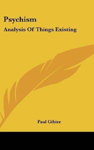 Psychism: Analysis of Things Existing