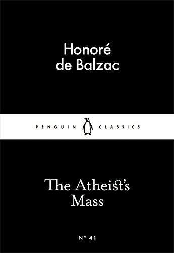 The Atheist's Mass (Penguin Little Black Classics)