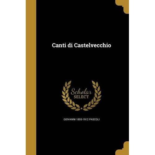 Ita-Canti Di Castelvecchio