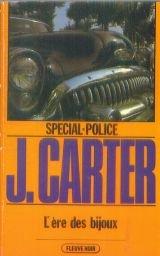 L'Ère des bijoux (Spécial-police) [Broché] by Carter, James par James Carter