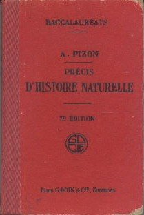Précis d'histoire naturelle à l'usage des candidats aux baccalauréats de philosophie et de mathématiques par Pizon Antoine et Ulrich Roger
