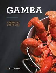 Gamba: A Seafood Cookbook