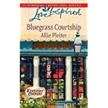 Bluegrass Courtship (Kentucky Corners Series, Book 2) (Love Inspired #482) by Allie Pleiter (2009-02-01)