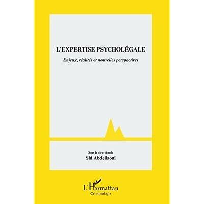 L'expertise psycholégale: Enjeux, réalités et nouvelles perspectives