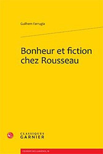 Bonheur et fiction chez Rousseau
