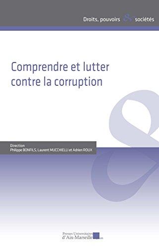 Comprendre et lutter contre la corruption par Sous la direction de Philippe BONFILS