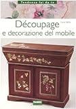 Découpage e decorazione del mobile