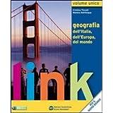 Link. Volume unico. Con atlante e dizionario per il cittadino. Con espansione online. Per le Scuole superiori