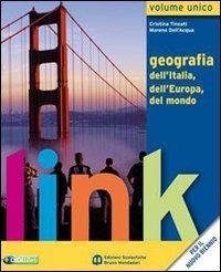 Link. Volume unico. Con atlante e dizionario per il cittadino. Per le Scuole superiori. Con espansione online
