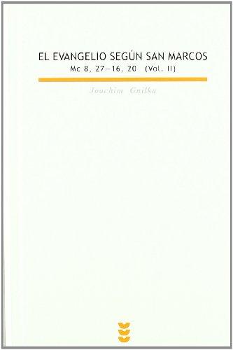 El evangelio según san Marcos II (Biblioteca Estudios Bíblicos)