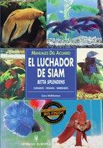 Manuales del acuario. El luchador de Siam