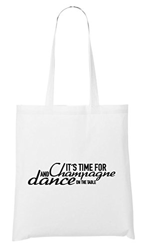Certified Freak It`s Time For Chmapgne And Dance Sac Blanc